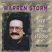 Live and in the Studio by Warren Storm