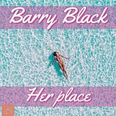 Her Place by Barry Black