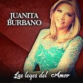 Las Leyes del Amor by Juanita Burbano