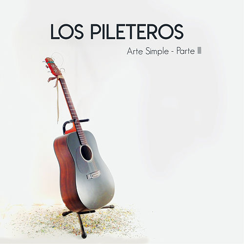 Arte Simple Parte III by Los Pileteros