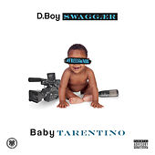 Baby Tarentino by D.Boy Swaggær