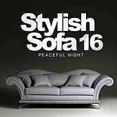 Stylish Sofa, Vol. 16: Peaceful Night - EP de Various Artists
