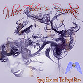 Where There's Smoke de Gypsy Elise