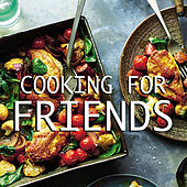 Cooking For Friends by Various Artists