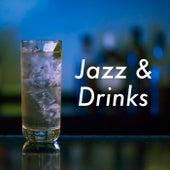 Jazz & Drinks von Various Artists