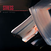 Misery Fatigue by Stress