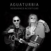 Versiones Acústicas de Aguaturbia