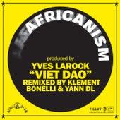 Viet Dao (Klement Bonelli & Yann DL Remix) de Yves Larock