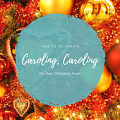 Caroling, Caroling (The Best Christmas Songs) de Various Artists