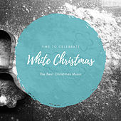 White Christmas (The Best Christmas Songs) by Various Artists