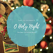 O Holy Night (The Best Christmas Songs) de Various Artists