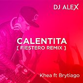 DJ ALEX - Calentita [Fiestero Remix] by DJ Alex