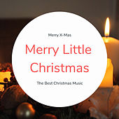 Merry Little Christmas (The Best Christmas Songs) by Various Artists