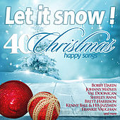 Let It Snow! 40 Happy Christmas Songs Vol. 2 by Various Artists