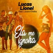 Ela Me Ignora de Lucas Lionel