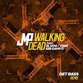 Walking Dead (Get Bass Remix) de DJ Jmp