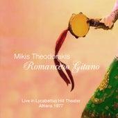 Romancero Gitano: Live in Lycabettus Hill Theater, Athens 1977 (Rare Recording) von Mikis Theodorakis (Μίκης Θεοδωράκης)