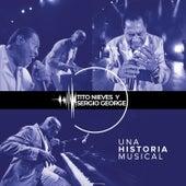 Una Historia Musical by Tito Nieves
