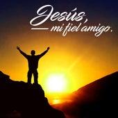 Jesús, Mi Fiel Amigo de Alabanzas Cristianas