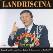 El Candidato de Luis Landriscina