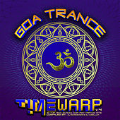 Goa Trance Timewarp V. 4: 18 Top New School Goa and Psy-Trance Hits de Various Artists