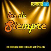 Los de Siempre de Los Hispanos & Típica RA7