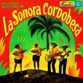 Historia Musical de la Sonora Cordobesa de La Sonora Cordobesa