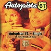 Autopista 61 (feat. Charlie McCoy & J.M.Baule) by Autopista 61