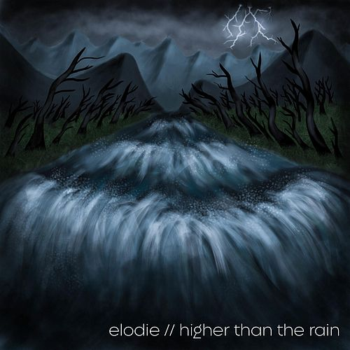 Higher Than the Rain di Elodie