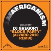 Block Party (Alvaro 2010 Remix) de Africanism