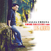 Salsa Urbana: Swing Callejero de Luis Alberto