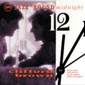 Jazz 'Round Midnight: Clifford Brown by Clifford Brown