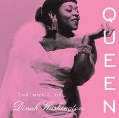 Queen: The Music Of Dinah Washington by Dinah Washington