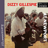 At Newport by Dizzy Gillespie
