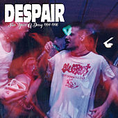 Four Years of Decay (1994​-​1998) by Despair
