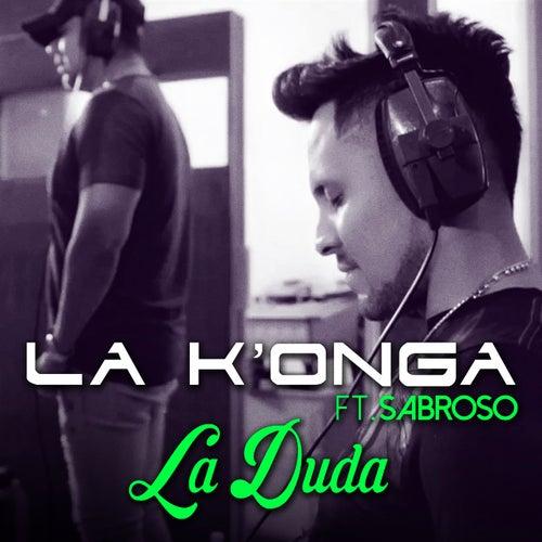 La Duda (Single) de Konga