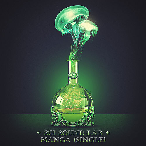 SCI Sound Lab: Manga - Single by The String Cheese Incident