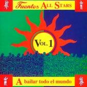 Fuentes All Stars: a Bailar Todo el Mundo (Vol. 1) de Various Artists