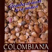 Grandes Clásicos de la Música Colombiana de Various Artists