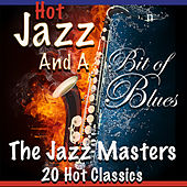 Hot Jazz and a Bit of Blues by The Jazzmasters