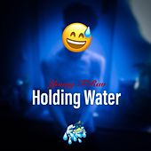 Holding Water by Young Trav