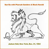 Sun Ra with Pharoah Sanders and Black Harold by Sun Ra