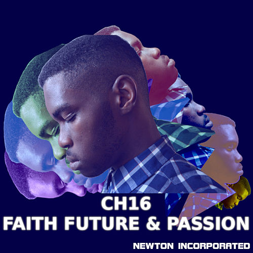 CH16 - Faith Future & Passion by Newton Incorporated