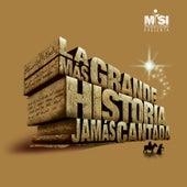 La Más Grande Historia Jamás Cantada de Misi
