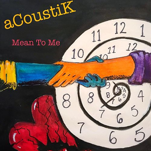 Mean to Me von Acoustik