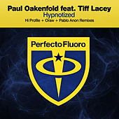 Hypnotized (Remixes) by Paul Oakenfold