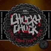 Chucky Chuck Still Don't Give a Fuck by Chucky Chuck