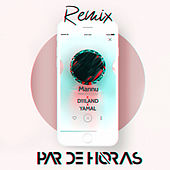 Par de Horas by Mannu