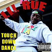 Touch Down Dance by Lil Rue