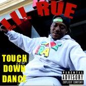 Touch Down Dance von Lil Rue